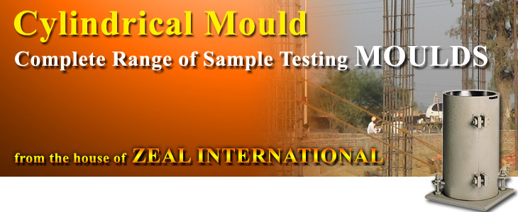 Cylinderical Mould : Zeal International