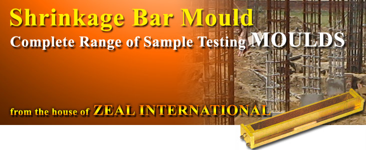 Shrinkage Bar Mould : Zeal International